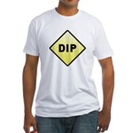 CAUTION! DIP Fitted T-Shirt