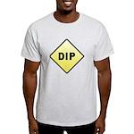 CAUTION! DIP Light T-Shirt