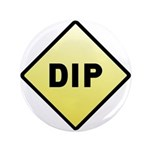"CAUTION! DIP 3.5"" Button"