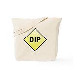 CAUTION! DIP Tote Bag
