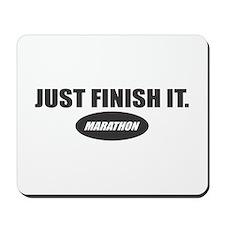Just Finish It.. Marathon Mousepad