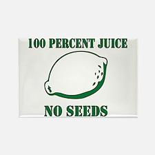 Juice No Seeds Rectangle Magnet