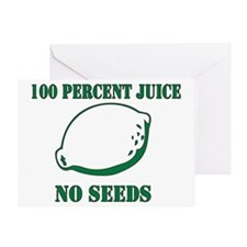 Juice No Seeds Greeting Card