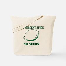Juice No Seeds Tote Bag