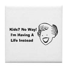 Kids No Way Tile Coaster
