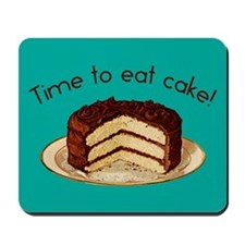 Time To Eat Cake Mousepad