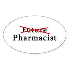 Future Pharmacist No More Oval Decal