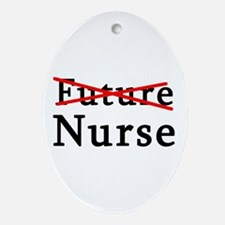No Longer Future Nurse Oval Ornament