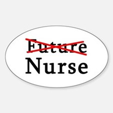 No Longer Future Nurse Oval Decal