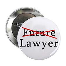 "No Longer Future Lawyer 2.25"" Button"
