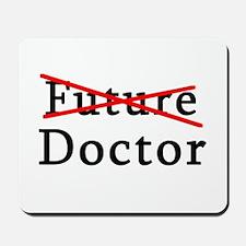 No Longer Future Doctor Mousepad