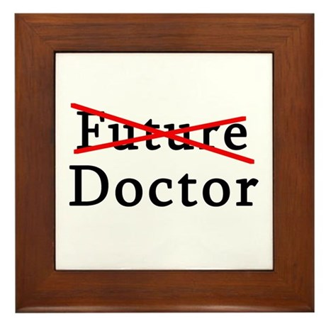 No Longer Future Doctor Framed Tile