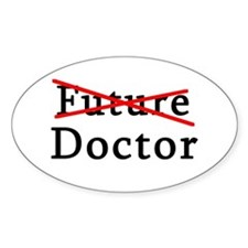 No Longer Future Doctor Oval Decal