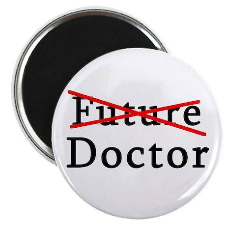 "No Longer Future Doctor 2.25"" Magnet (10 pack)"