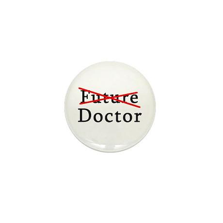 No Longer Future Doctor Mini Button