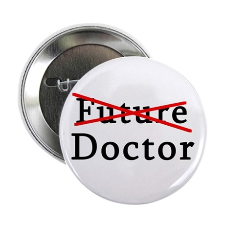 """No Longer Future Doctor 2.25"""" Button (100 pack)"""