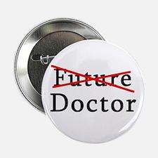 """No Longer Future Doctor 2.25"""" Button"""