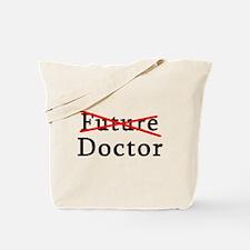 No Longer Future Doctor Tote Bag