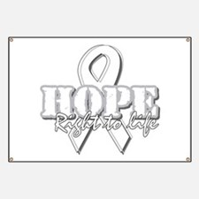 Hope - Right to Life Banner