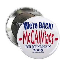 McCainiacs for John 2008 Button