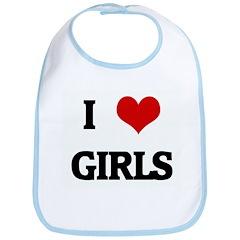 I Love GIRLS Bib