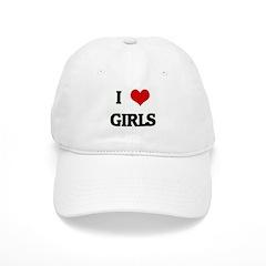 I Love GIRLS Baseball Cap