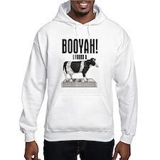 BOOYAH!, I FOUND A CASH COW, Hoodie