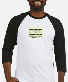 GOD IS OUR REFUGE AND STRENGTH Baseball Jersey