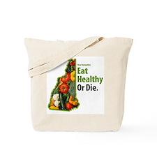 NH - Eat Healthy Or Die Tote Bag