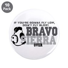 """Bravo Sierra Avaition Humor 3.5"""" Button (10 pack)"""