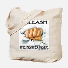 Unleash The Fighter Inside Tote Bag