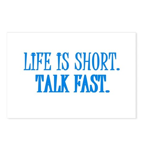 Life is short. Talk fast. Postcards (Package of 8)