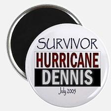 Survivor Hurricane Dennis Magnet