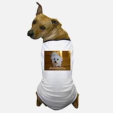 I WANT SOMETHING..... DOG T-SHIRT