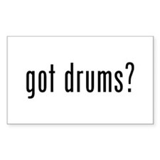 Got Drums? Rectangle Decal