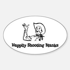 Happily Shooting Blanks Oval Decal