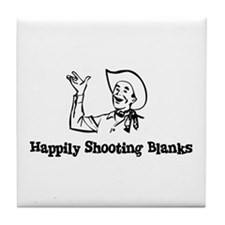 Happily Shooting Blanks Tile Coaster