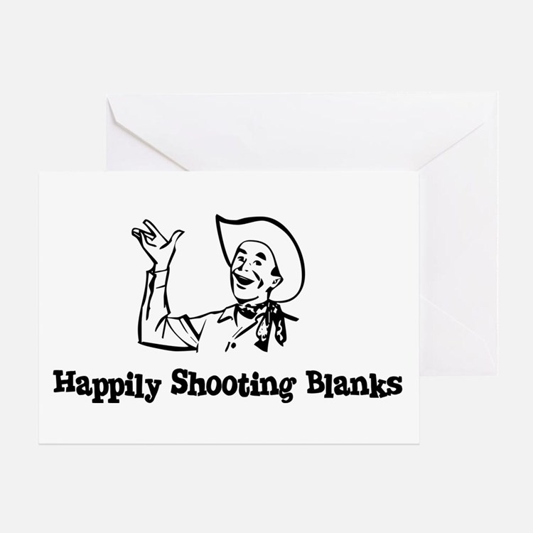 Happily Shooting Blanks Greeting Card