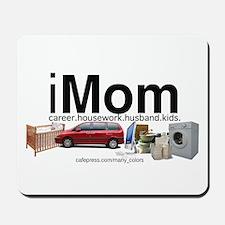 iMom with a HUSBAND Mousepad