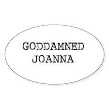 GODDAMNED JOANNA Oval Decal