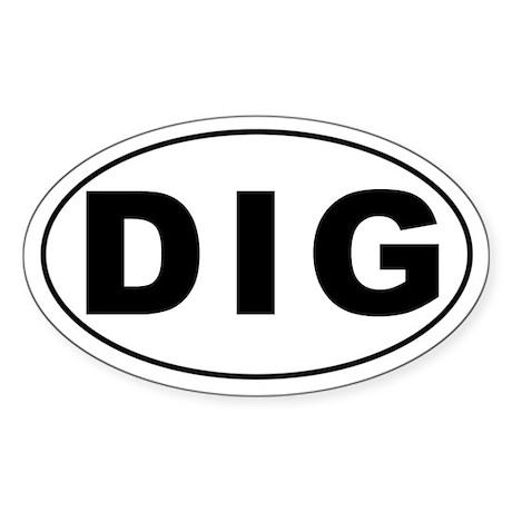 DIG Oval Sticker