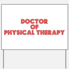 Retro Doctor of P.. (Red) Yard Sign