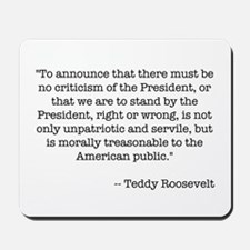 T. Roosevelt quote -  Mousepad