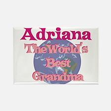 Adriana - Best Grandma in the Rectangle Magnet