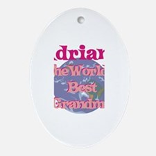 Adriana - Best Grandma in the Oval Ornament