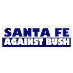 Santa Fe Against Bush (bumper sticker)
