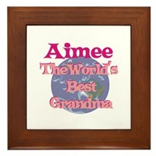 Aimee - Best Grandma in the W Framed Tile