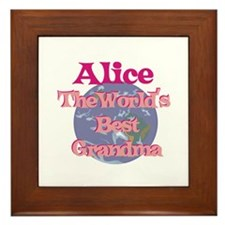 Alice - Best Grandma in the W Framed Tile