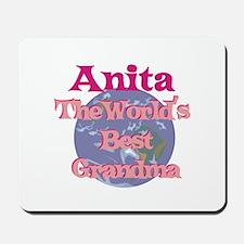 Anita - Best Grandma in the W Mousepad