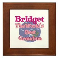 Bridget - Best Grandma in the Framed Tile